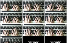 4K实拍视频素材丨俯拍特写双手敲击笔记本键盘打字