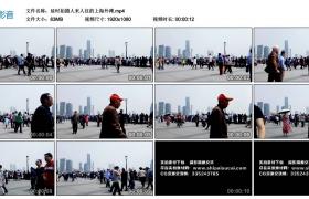 高清实拍视频丨延时拍摄人来人往的上海外滩