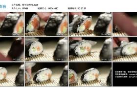 高清实拍视频丨特写切寿司