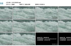 高清实拍视频丨江河白浪滔滔