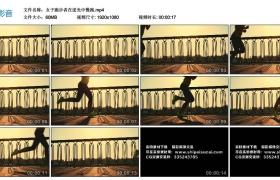高清实拍视频丨女子跑步者在暖阳的逆光中慢跑