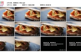 高清实拍视频丨摇摄鲑鱼三明治