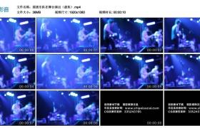 【高清实拍素材】摇滚乐队在舞台演出(虚焦)