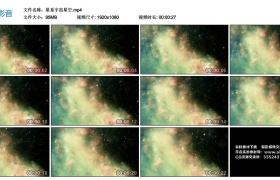 高清实拍视频丨星系宇宙星空
