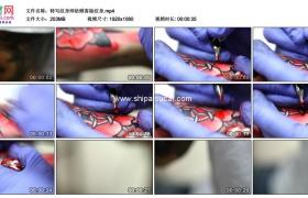 高清实拍视频素材丨特写纹身师给顾客做纹身